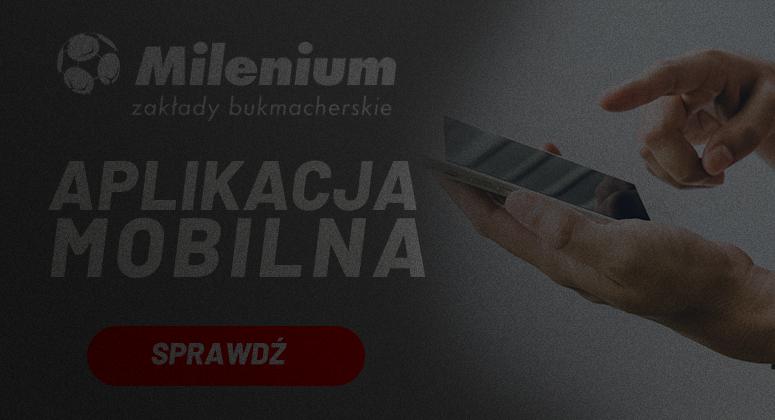 Aplikacja mobilnego bukmachera w Milenium legalnego bukmachera