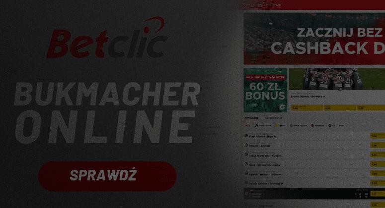 Bukmacher online Betclic u legalnego bukmachera w Polsce